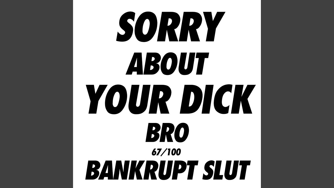 Sorry About Your Dick photo 29
